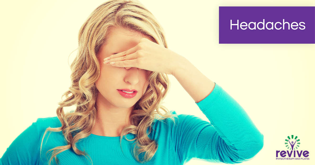 Headaches - Revive Physiotherapy and Pilates
