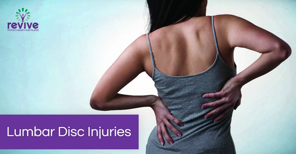 Lumbar Disc Injuries - Revive Physiotherapy and Pilates