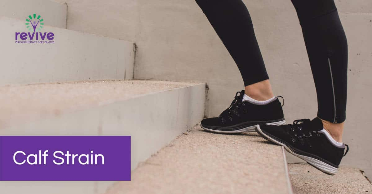 Calf Strain Stretching - Revive Physiotherapy and Pilates