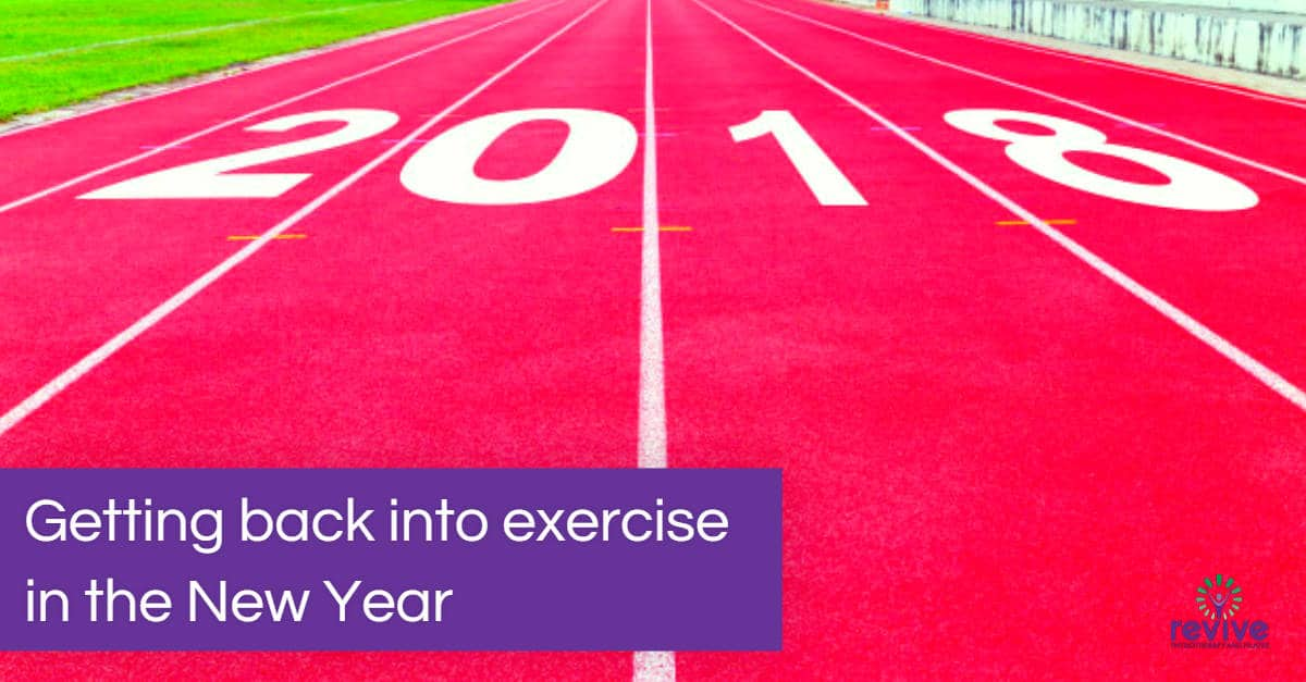 Gettnig back into exercise in the New Year - Revive Physiotherapy and Pilates