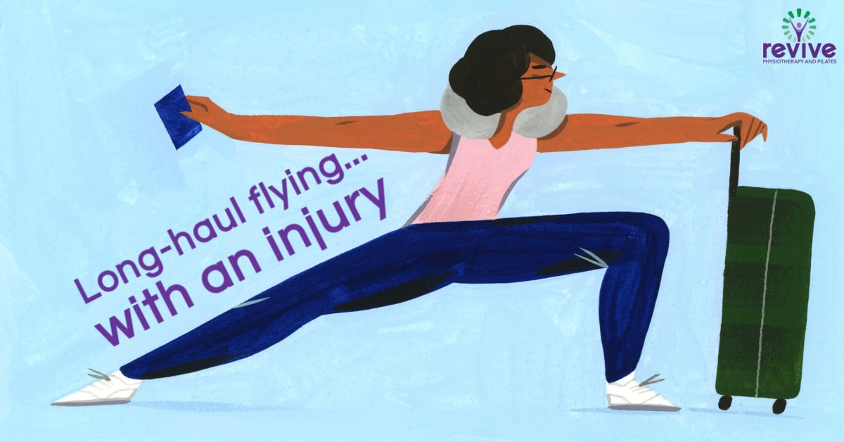 Long-haul flying with an injury - Revive Physiotherapy and Pilates