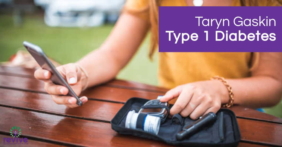 Type 1 Diabetes - Taryn Gaskin - Revive Physiotherapy and Pilates